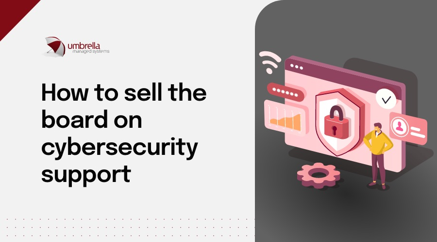blog-image-june-sell-the-board-cybersecurity-support