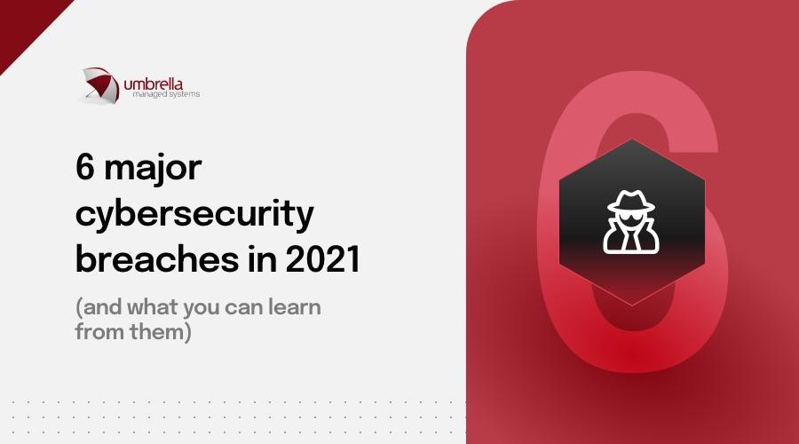 blog-image-aug-6-major-cybersecurity-breaches